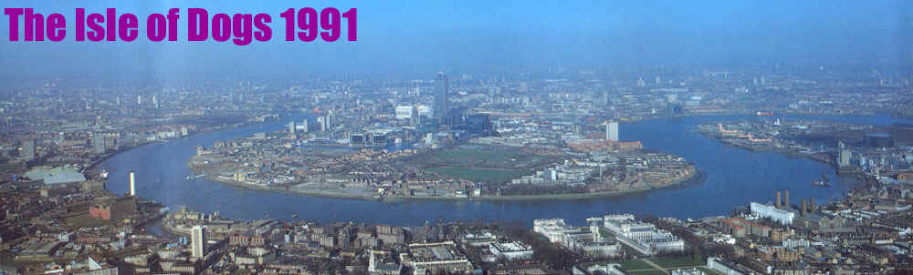 The Isle of Dogs 1991: Millwall Park and Mudchute are the green open spaces on the Southern tip of the Island
